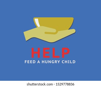 Help feed a hungry child poster design.Vector illustration for NGO's for food and hunger.Helping poor and hungry people.