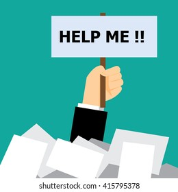 help me!! ; hand of business man need help under pile of papers-vector