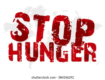 help and solidarity. stop hunger stamp text. Vector sign hunger in Africa Vector conceptual illustration - Poster stop hunger. hunger strike sign. illustration of no hunger abstract concept background