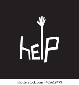 """Help typography"". hand calling for help. Asking for help concept."