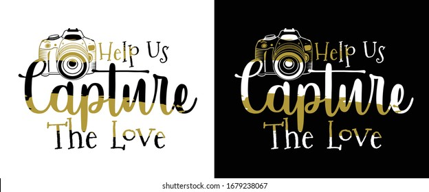 Help Us Capture The Love Printable Vector Illustration