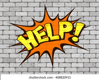 Help word written on the wall of white brick. Retro comics. Vector illustration