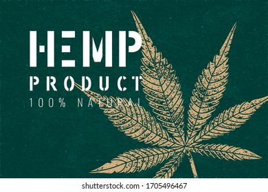 Hemp Product 100% Natural Rectangle Inverted Grunge Detalized Cannabis or Marijuana Leaf with Stencil Logo Lettering - Gold and White on Turquoise Paper Background - Vector Contrast Graphic Design