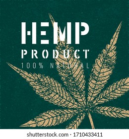 Hemp Stencil Logo with Inverted Detailed Style Grunge Cannabis or Marijuana Leaf and 100% Natural Product Lettering - Gold and White on Turquoise Paper Background - Vector Contrast Graphic Design