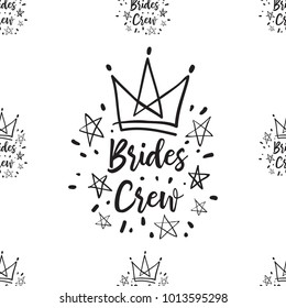 Hen bachelorette party vector seamless pattern with brides crew logo. Black card simple illustration on white background in hand drawn hipster style.