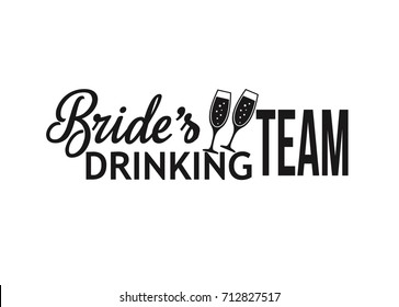 Hen Party Bachelorette vector element for cards, t-shirts, stickers, invitations. Black text sign Bride's drinking team with champagne glasses.