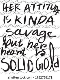 Her Heart Is Gold Graffiti Text Art Isolated Vector Illustration. Graffiti Art.