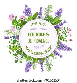 Herbs de Provence. Bunch of farm fresh herbs. Design for cosmetics, restaurant, store, market, natural and 100% organic, health care products. Can be used like a logo design. French cuisine