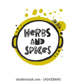 Herbs and spices card. Hand drawn vector illustration for poster, cafe, farmers market, local shop, restaurant, business, farm design, store, culinary, banner, sticker