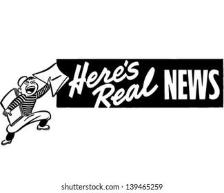 Here's Real News - Retro Clip Art Illustration
