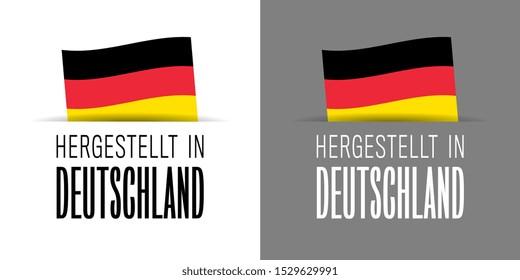 Hergestellt in Deutschland, Made in Germany in Deutsch language label isolated on white background