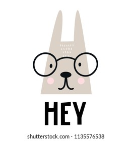 Hey - Cute hand drawn nursery poster with cartoon hare animal character with glasses and lettering. Vector illustration in scandinavian style.
