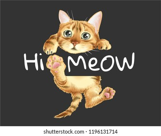 hi meow slogan with cat hanging illustration