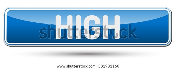 HIGH - Abstract beautiful button with text.