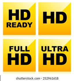 High Definition tags, icons. HD Ready, HD, Full HD and Ultra or Quad HD