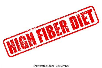 HIGH FIBER DIET red stamp text on white
