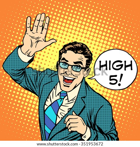 High five joyful businessman pop art stock vector royalty free high five joyful businessman pop art retro style greeting and friendship positive service business m4hsunfo