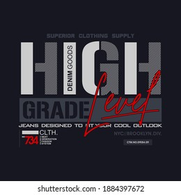 HIGH GRADE, brooklyn new york, typography graphic design, for t-shirt prints, vector illustration