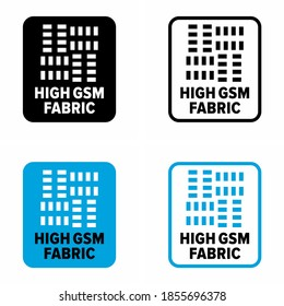 """""""High GSM fabric"""" material weight and density information sign"""