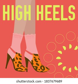 High Heels words and female legs in socks and high heels shoes. Bright colorful fashion design. Vector banner template for shoe themed businesses.