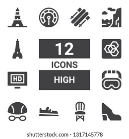 high icon set. Collection of 12 filled high icons included Shoe, Chair, Goggles, Hd, Extension manager, Thermometer, Cliff, Eiffel tower, Skii