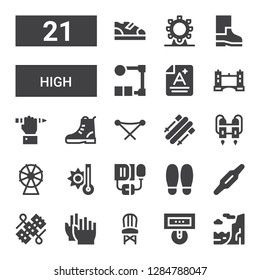 high icon set. Collection of 21 filled high icons included Cliff, Thermometer, Chair, Clap, Wires, Calcium, Shoe, Blood pressure, Temperature, Ferris wheel, Jet pack, Skii, Folding chair