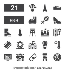 high icon set. Collection of 21 filled high icons included Chelsea, Chair, Goggles, School, Hd, Temperature, Hot air balloon, Ferris wheel, Skii, Pressure, Stool, Thermometer