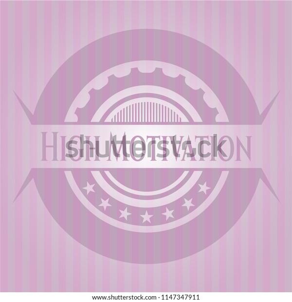 High Motivation pink emblem. Retro