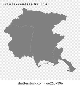 High Quality map of Friuli-Venezia Giulia is a region of Italy, with borders of the provinces