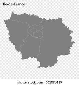 High Quality map of Ile-de-France is a region of France, with borders of the departments
