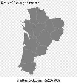 High Quality map of Nouvelle-Aquitaine is a region of France, with borders of the departments