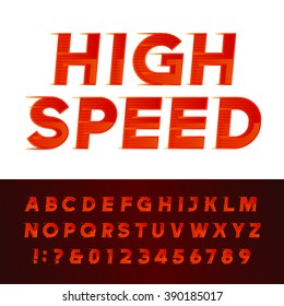 High Speed alphabet font. Motion effect letters and numbers. Vector typography for flyers, headlines, posters etc.