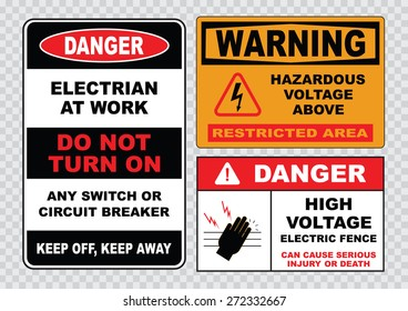 high voltage sign or electrical safety sign (electrian at work, high voltage electric fence, hazardous voltage above).