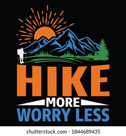 Hiking quotes and 100% vector best for t shirt and mug design, wild mountain illustration. Vector graphic for t shirt and other uses. Design element for logo, label, sign, poster, t shirt and Vector.