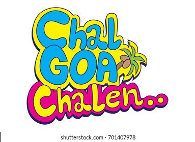 Hindi Chat Stickers - Lets Go Goa .Vector Illustration. Isolated on white background.