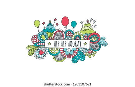 Hip Hip Hooray doodle vector illustration with balloons, birthday cakes, candles, hearts, stars and abstract shapes on a white background