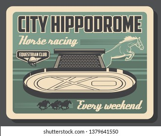 Hippodrome, horse racing sport vintage poster. Vector equine races training and equine club championship tournament on horse racecourse arena with barriers and polo jockey riders