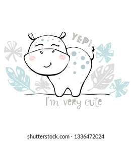 Hippopotamus baby girl cute print. Sweet hippo. I'm very cute text slogan. Cool african animal illustration for nursery t-shirt, kids apparel, baby shower party invitation. Simple child design. Summer