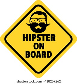 Hipster on board vector sign,Yellow diamond, black text, black frame and the silhouette of a hipster. Funny car stickers