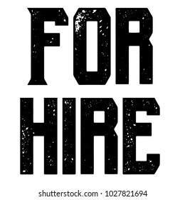 For Hire stamp. Typographic sign, stamp or logo