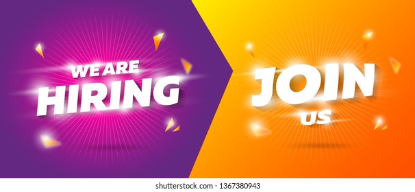 Hiring badge banner template. Join us sticker for company seeking worker. Colorful modern 3d gravity words desing poster. Realistic bright background glowing concept mockup. Vector illustration icon.