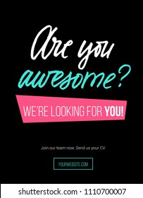 "Hiring poster design concept with pink, white, blue colors and black background. lettering inscription ""are you awesome"" Business hiring and recruiting template. Vector illustration."