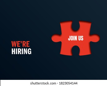Hiring or recruitment banner, poster with join us message as missing piece of puzzle. Job vacancy advertisement. Looking for employee, candidate. Eps10 illustration.