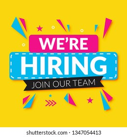 Hiring recruitment design poster. We are hiring  lettering with geometric shapes. Vector illustration. Open vacancy design template. - Vector