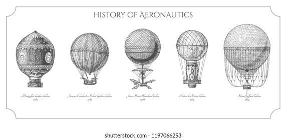History of ballooning. illustration of aerostat in vintage engraved style. Montgolfier brothers, Jacques Charles & Robert brothers, Jean-Pierre Blanchard, Pilatre de Rozier and Henri Giffard balloons.