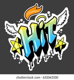 Hit in graffiti style vector.