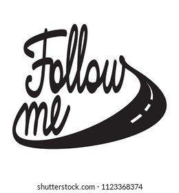 hit the roaad and follow me - lettering design template