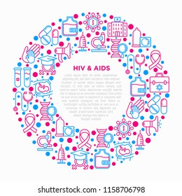 HIV and AIDs concept in circle with thin line icons: safe sex, blood transfusion, syringe, AIDs ribbon, blood test, microscope, genetic engeering. Modern vector illustration, print media template.