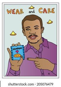 HIV-aids awareness campaign featuring an African man holding up a condom with the slogan Wear and Care.
