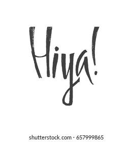 Hiya images stock photos vectors shutterstock hiya slang lettering greeting words hand drawn vector illustration design elements m4hsunfo Gallery